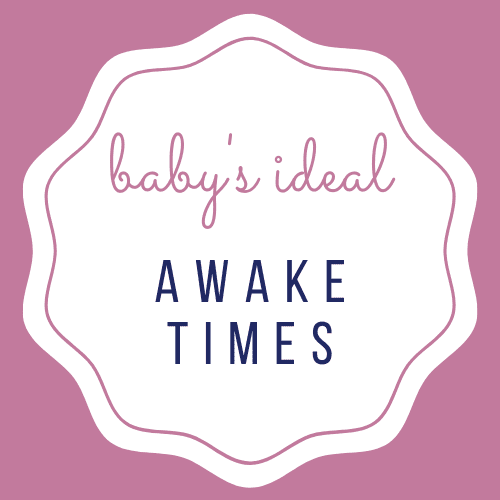 Baby's Ideal Awake Times