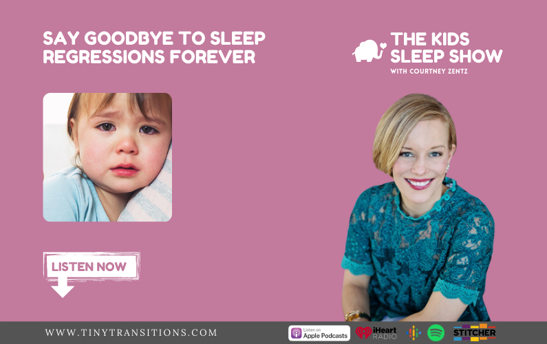 Episode 67: Say Goodbye to Sleep Regressions for Good