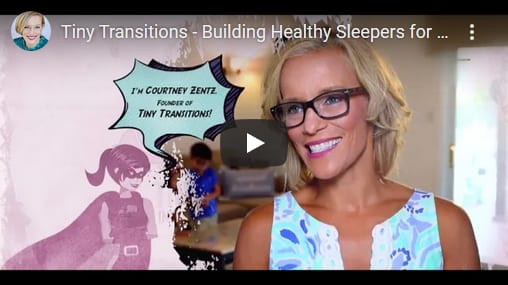 Tiny Transitions - Building Healthy Sleepers for Life
