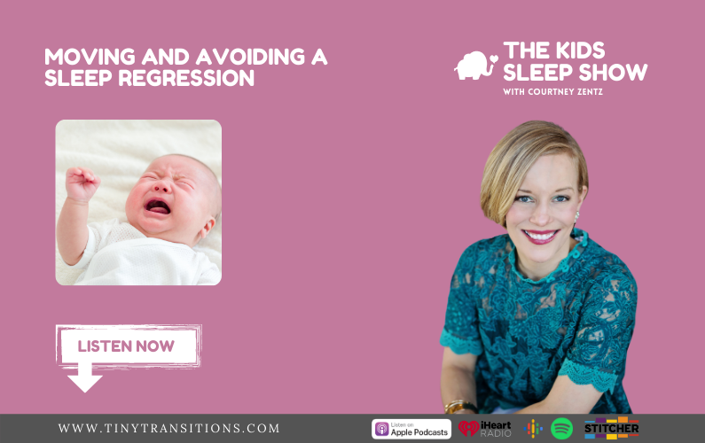 Episode 43- Moving and Avoiding a Sleep Regression