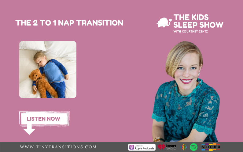 Episode 49- The 2 to 1 Nap Transition