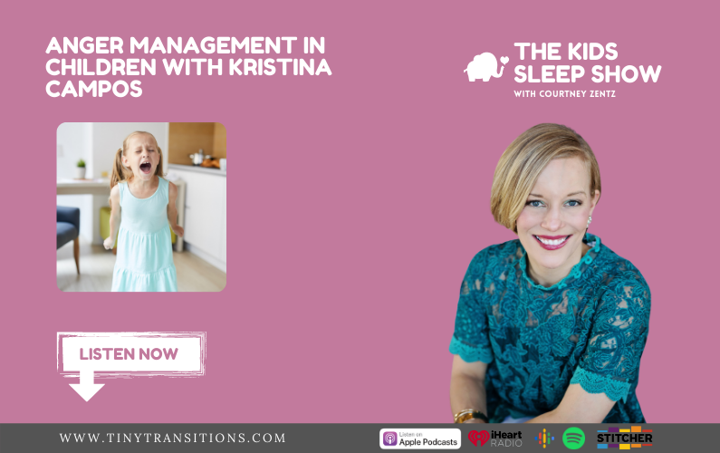 Episode 50- Anger Management in Children with Kristina Campos