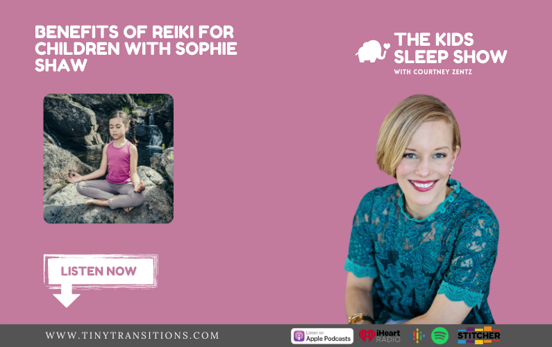 Episode 56- Benefits of Reiki for Children with Sophie Shaw