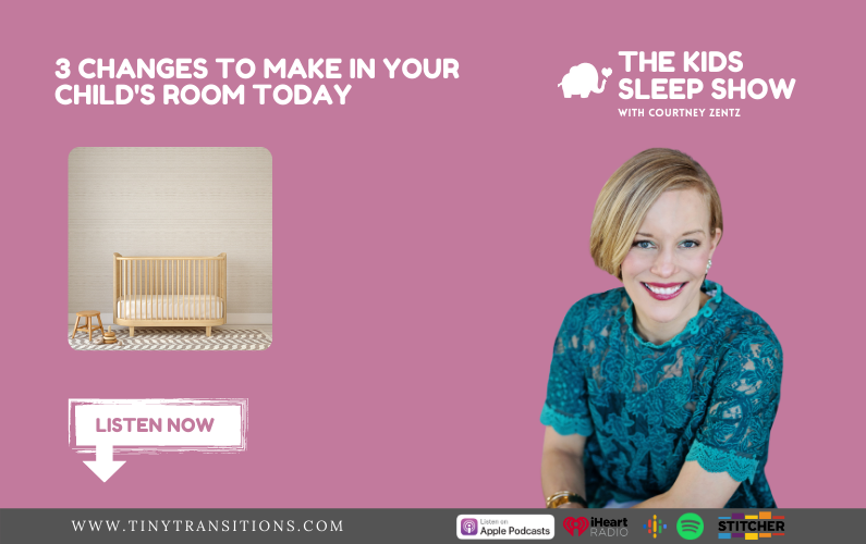 Episode 62: 3 Changes to Make in Your Child's Room Today