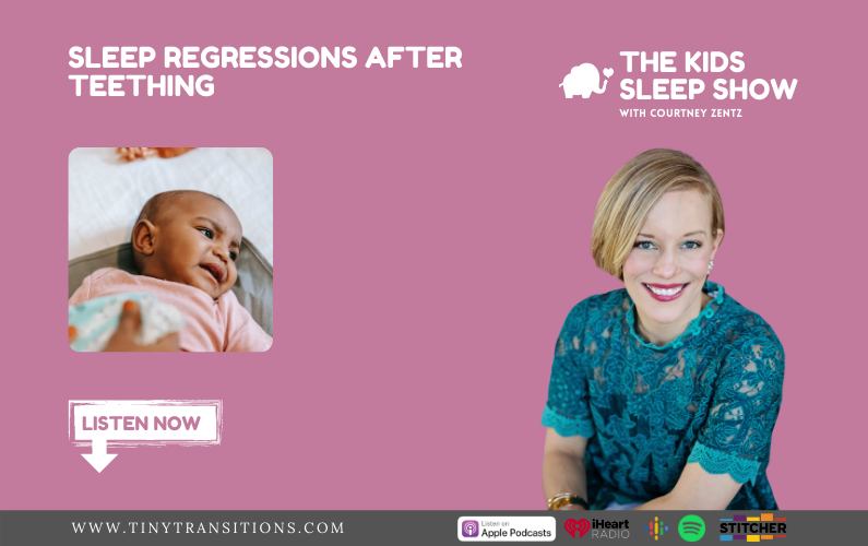Episode 77 – Sleep Regressions After Teething