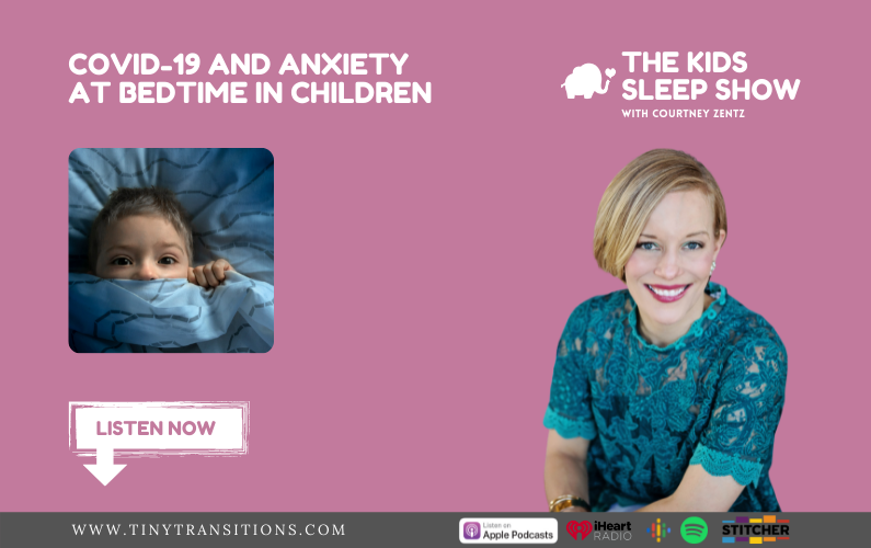 Episode 10- COVID-19 and Anxiety at Bedtime in Children