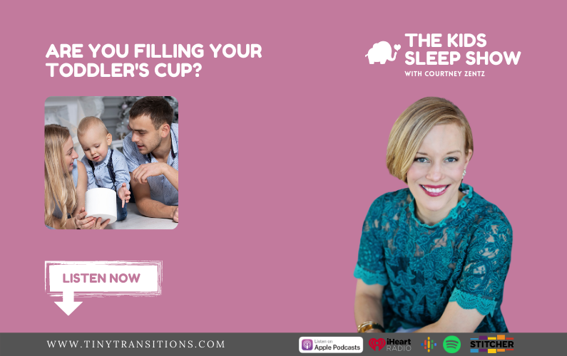 Episode 24- Are You Filling Your Toddler's Cup?