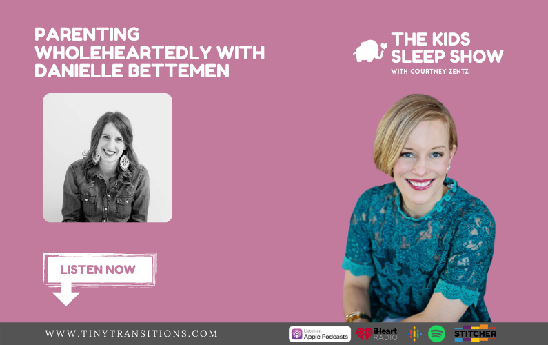 Episode 32- Parenting Wholeheartedly with Danielle Bettemen