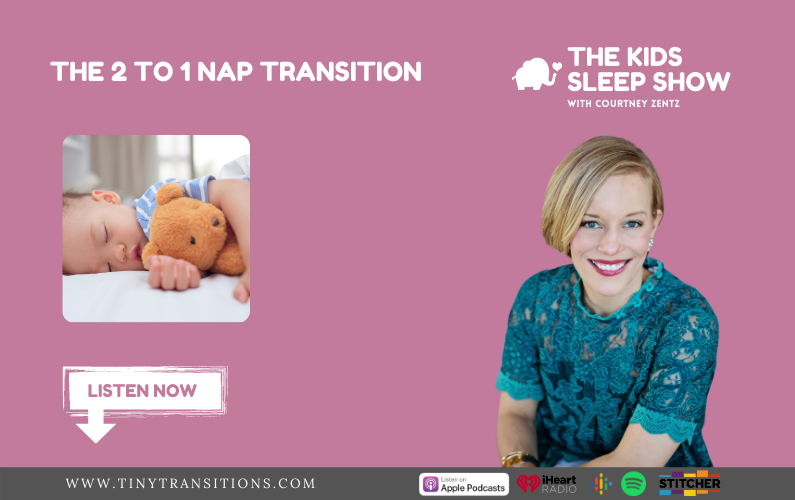 Episode 35- The 2 to 1 Nap Transition