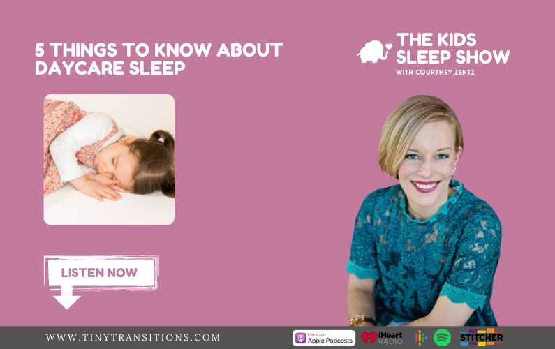 Episode 41- 5 Things to Know About Daycare Sleep
