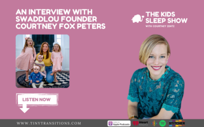 Episode 86 – An Interview with Courtney Fox Peters, Founder of Swaddlou®